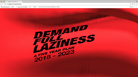 Demand full laziness, today. A five-year plan for the dull automation of art production